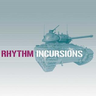 Rhythm Incursions